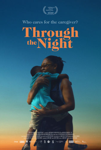 "Through the Night poster with tagline ""Who cares for the caregiver?"" A person carrying a child against the backdrop of a late sunset sky."